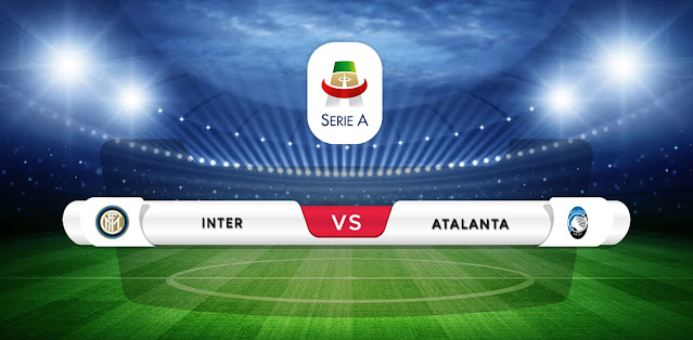 Inter Milan vs Atalanta Prediction & Match Preview