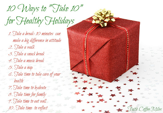 "10 Ways to ""Take 10"" for a Healthy Holiday"