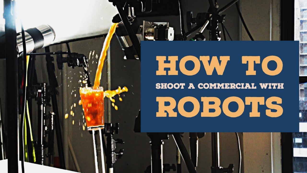 How to Shoot a Commercial with Robots
