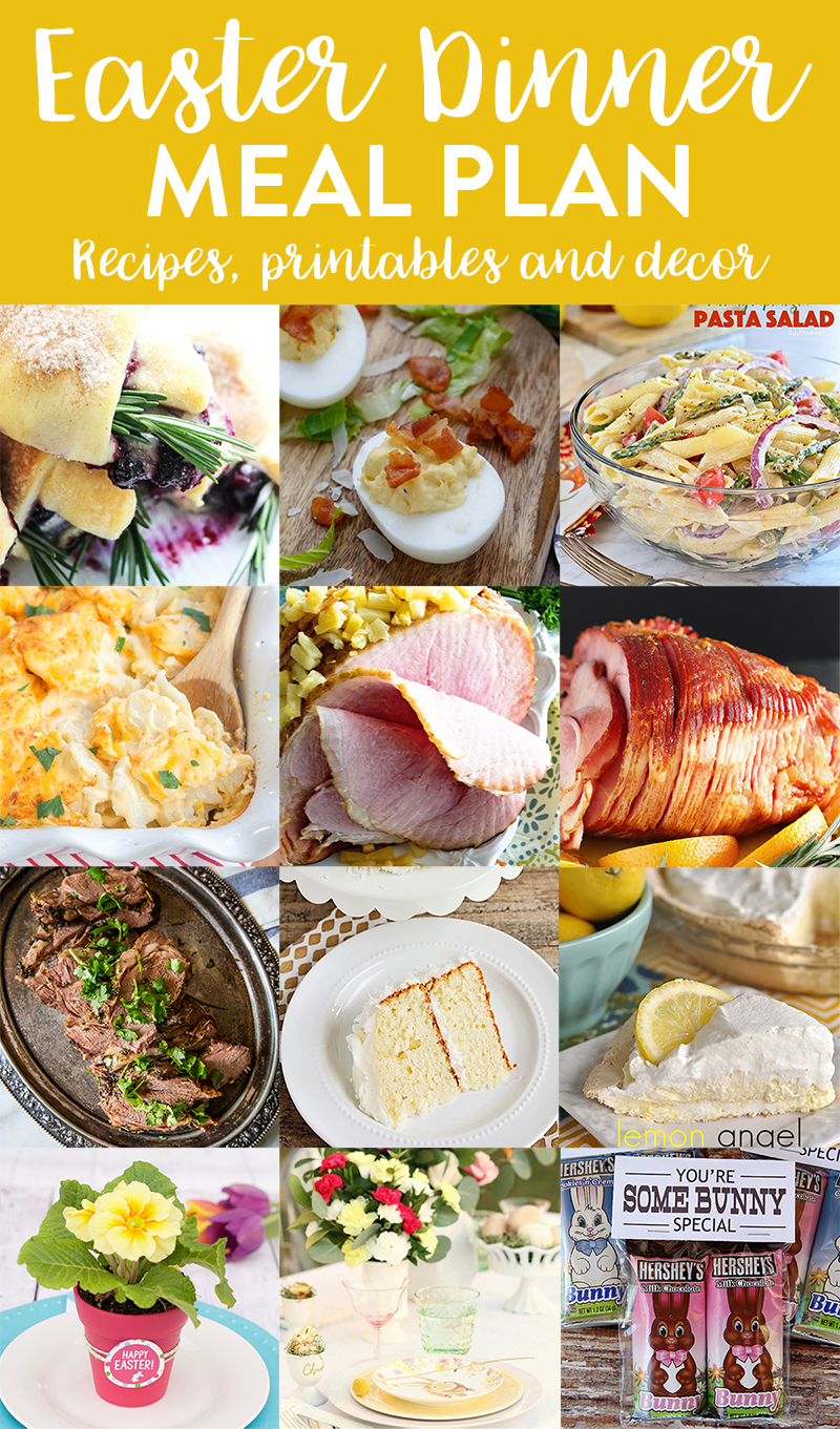 This Easter dinner meal plan has everything you need for a fantastic Easter, from appetizers, main dishes, and desserts, to table decor and printables!