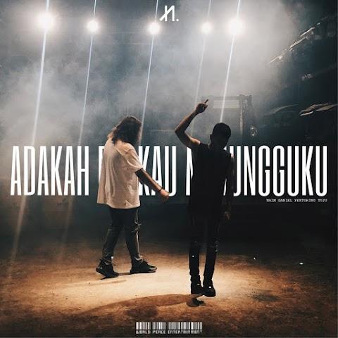 Naim Daniel - Adakah Kau Menungguku (feat. Tuju) MP3