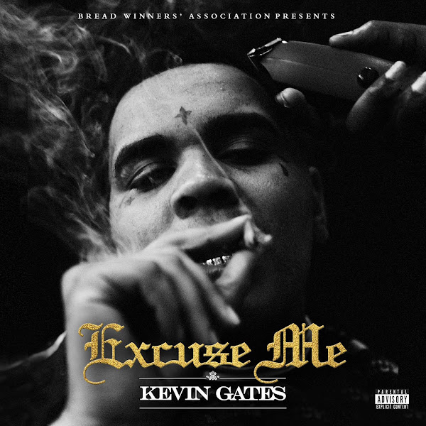 Kevin Gates - Excuse Me - Single Cover