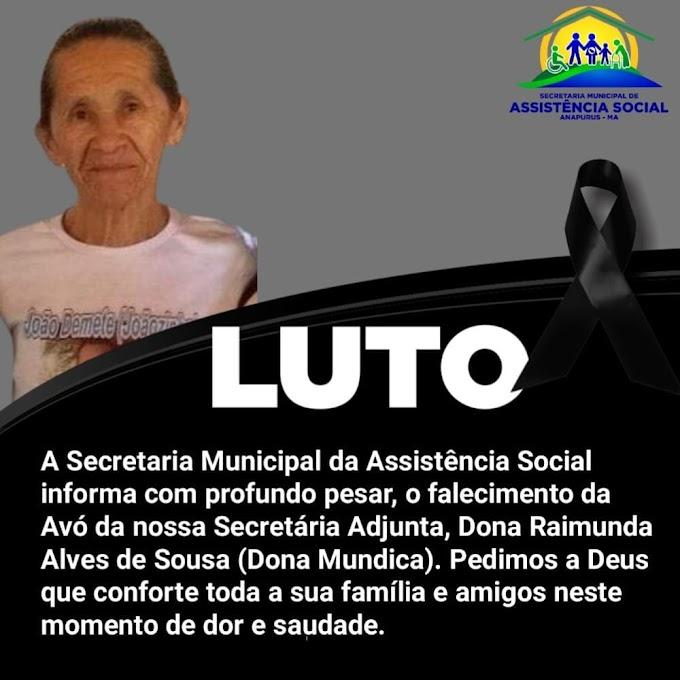 Secretaria Municial de Assistência Social informa com profundo pesar o falecimento de Dona Raimunda Alves de Sousa - Dona Mundica.