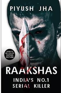 Book Review: Raakshas – India's No.1 Serial Killer