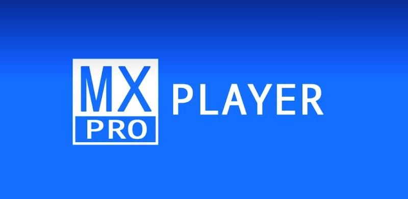 MX Player PRO v1.9.24 Apk Mod