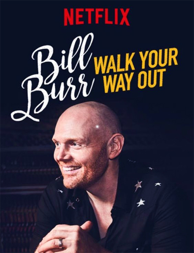 Ver Bill Burr: Walk Your Way Out (2017) Online