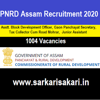 PNRD Assam Recruitment 2020 - Junior Assistant/ Tax Collector/ Asstt. BDO/ Gaon Panchayat Secretary (1004 Posts) Apply Online