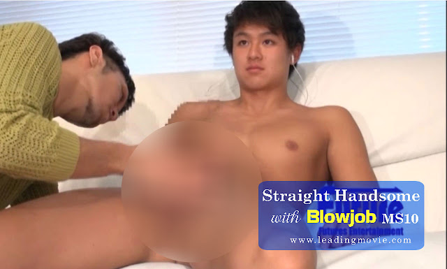 Straight Handsome Blowjob / Porn Gay Videos | MS10