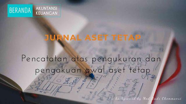 jurnal aset tetap