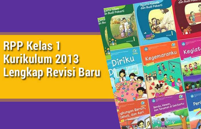RPP Kelas 1 Kurikulum 2013 Lengkap Revisi Baru