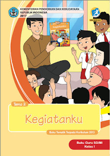 Tema 3 Kegiatanku Buku Guru Kelas 1-I Kurikulum 2013 Revisi 2017