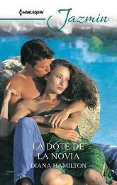 Diana Hamilton - La Dote De La Novia