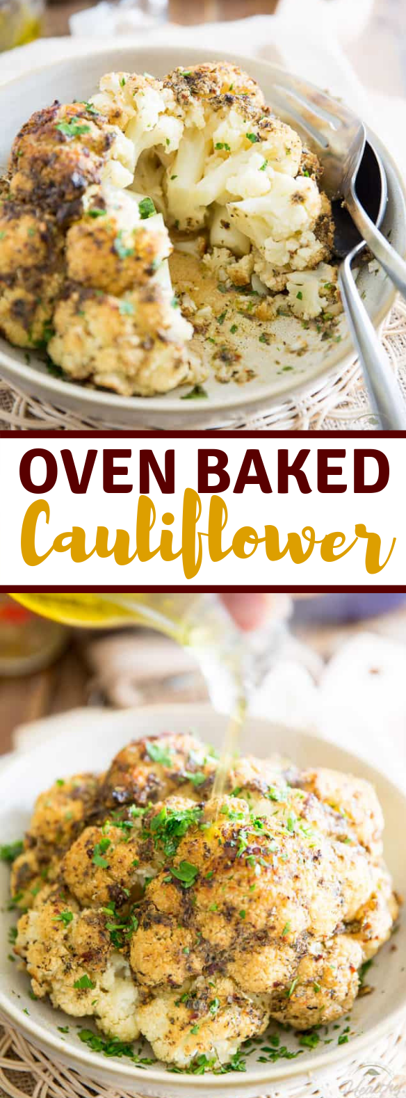 OVEN BAKED WHOLE ROASTED CAULIFLOWER #paleo #vegetarian