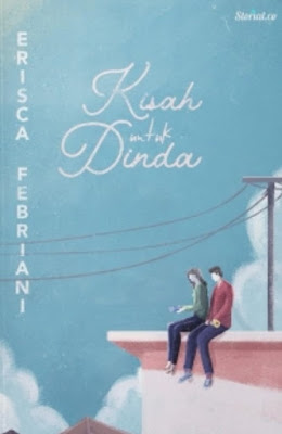 Novel Kisah Untuk Dinda Karya Erisca Febriani Full Episode