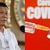 Pangulong Duterte, Handang Isugal ang Buhay para Tiyaking Ligtas ang COVID-19 Vaccine