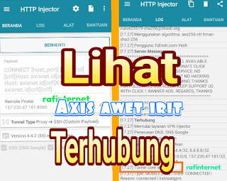 Cara membuat config / payload http injector Axis awet irit full speed dan limited edition