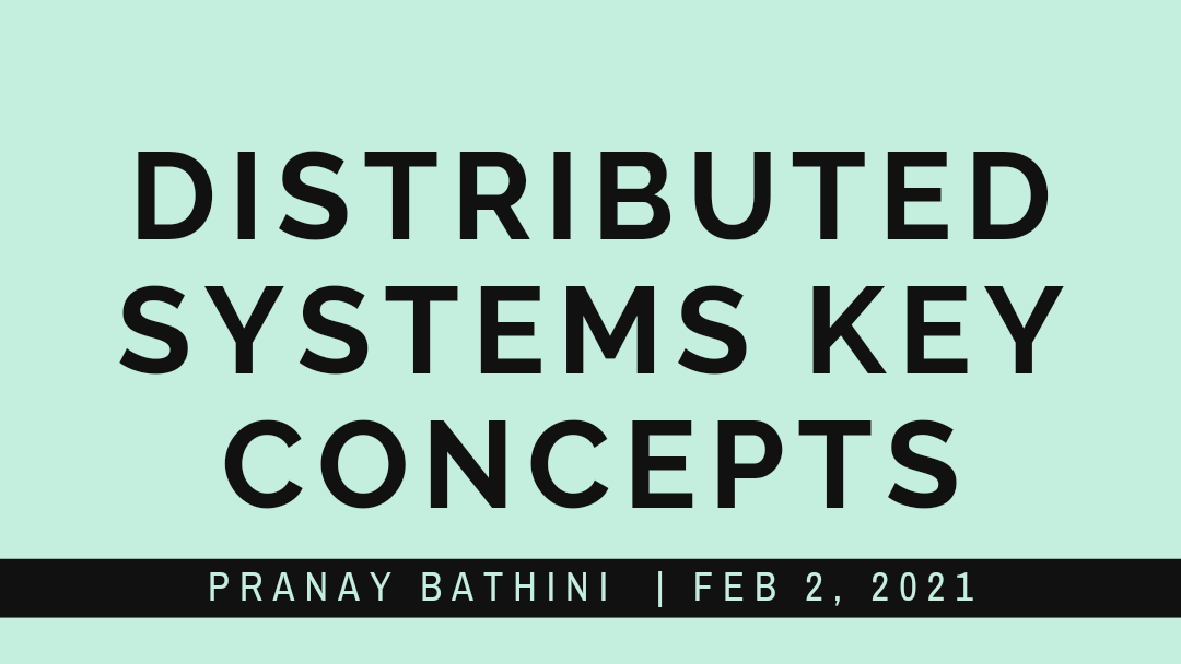Distributed Systems Key Concepts
