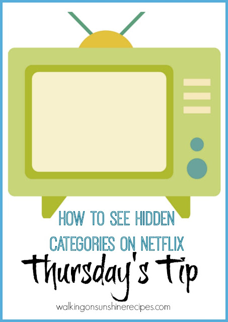 This week's Thursday's Tip is about finding the hidden categories on Netflix.