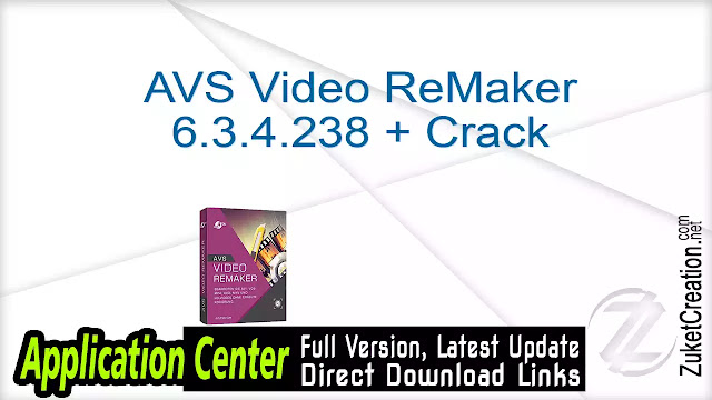 AVS Video ReMaker 6.3.4.238 + Crack