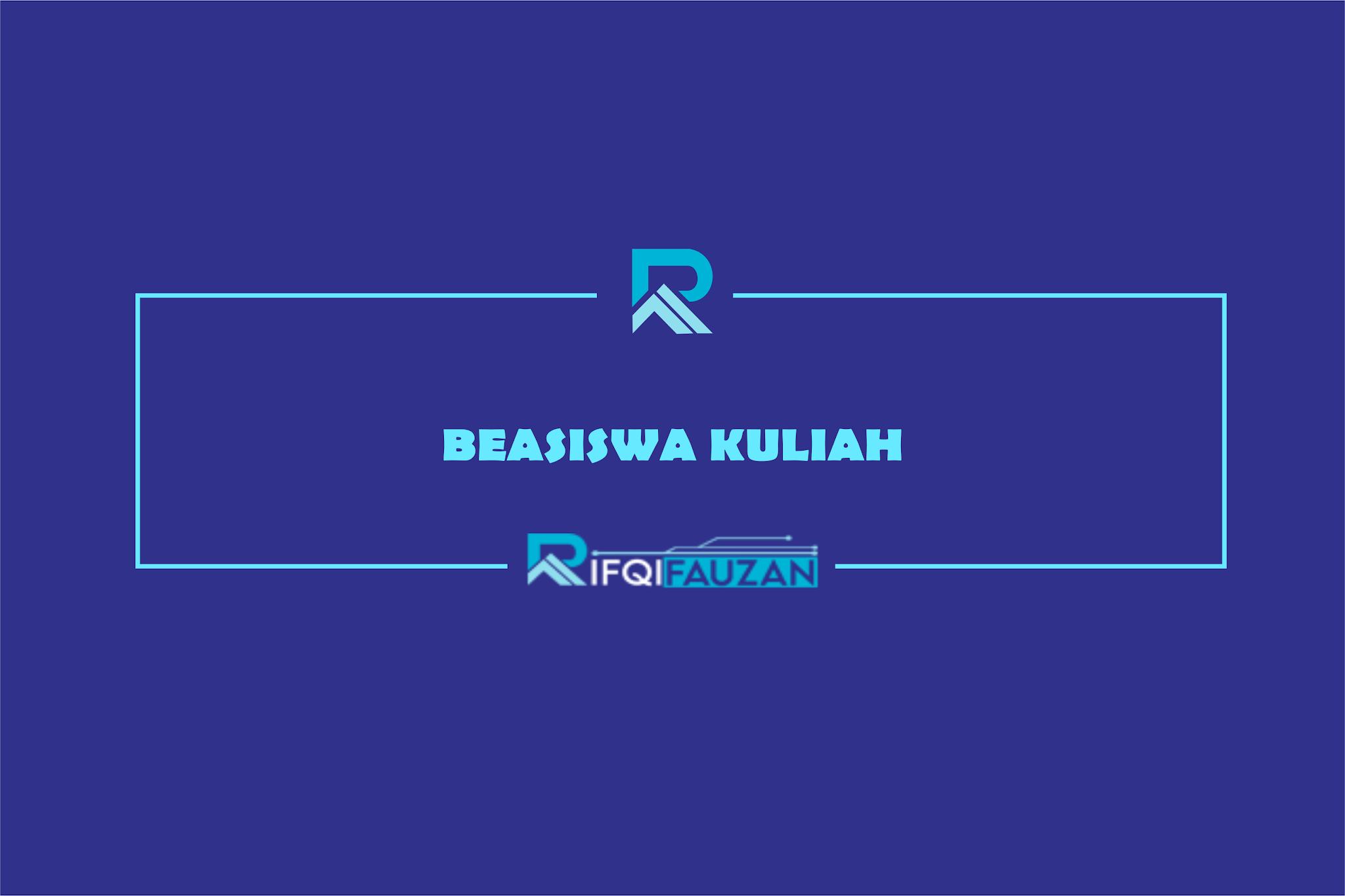 RAIH BEASISWA KULIAH DEMI MASA DEPAN GEMILANG