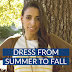 Dress from Summer to Fall