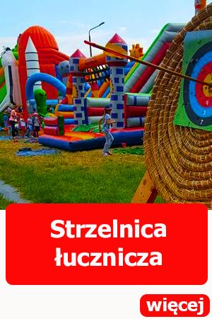 Strzelnica łucznicza, dmuchańce wrocław, atrakcje dla dzieci, atrakcje dla dorosłych, festyn, piknik, urodziny