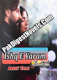 Ishq E Yaram (Complete Novel) By Areej Shah