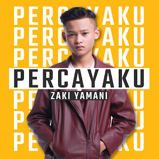 Zaki Yamani - Percayaku MP3