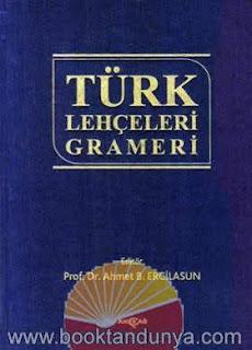 Ahmet Bican Ercilasun - Türk Lehçeleri Grameri