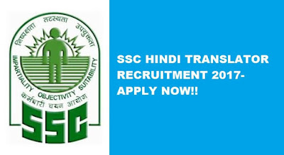 SSC Jr. Hindi Translator 2017 Recruitment Released