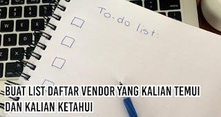 Buat List Daftar vendor Yang Kalian Temui dan Kalian Ketahui