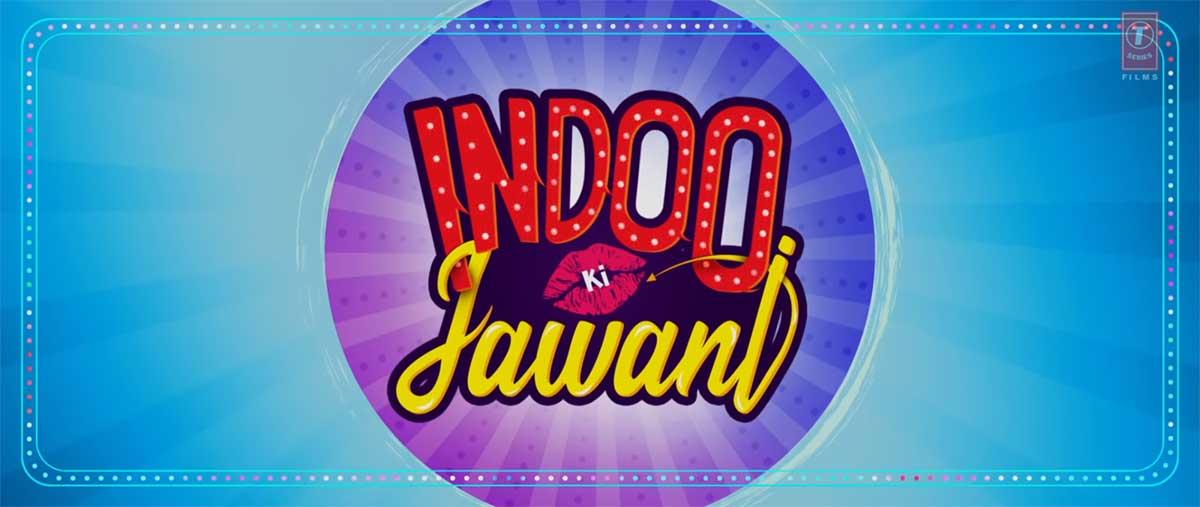 Indoo Ki Jawani Full Movie Download Filmyzilla 720p | 480p