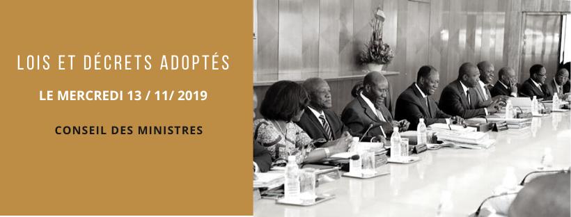 Lois et décrets adoptés en Conseil des Ministres du 13/11/2019