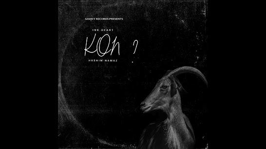 Kon? Song Lyrics - Ink Heart feat Hashim Nawaz Lyrics Planet