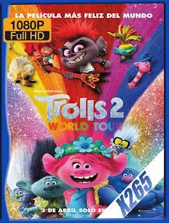 Trolls 2: Gira mundial (2020) x2651080pLatino [GoogleDrive] SilvestreHD