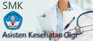 SMK Jurusan Kesehatan Gigi