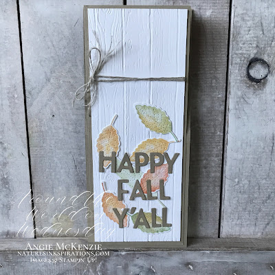 By Angie McKenzie for Around the World on Wednesday Blog Hop; Click READ or VISIT to go to my blog for details! Featuring the Love of Leaves Bundle and the Playful Alphabet Dies by Stampin' Up!® to create a Slim Line Fun-Fold Card; #stampinup #funfolds #cardmaking #loveofleavesbundle #loveofleavesstampset #stitchedleavesdies #playfulalphabetdies #pinewoodplanksembossingfolder #naturesinkspirations #sponging #handmadecards #20202021annualcatalog #augdec2020minicatalog #stampinupinks #cardtechniques #stampingtechniques #awowbloghop #aroundtheworldonwednesdaybloghop #happyfallyall #leaves #planksign #slimlinecards #slimleansigncard
