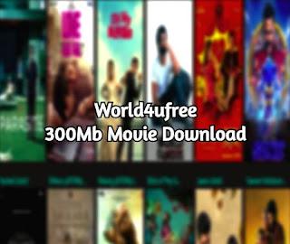 World4ufree 300Mb Movie download