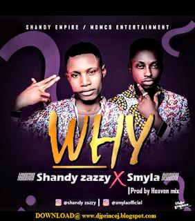 Download Shandy Zazzy X Smyla_why mp3