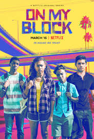 On My Block (2018)