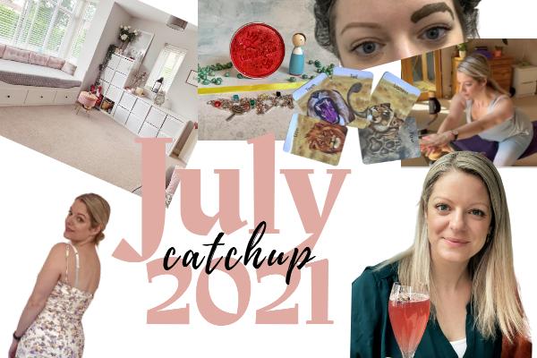 july 2021 catch up
