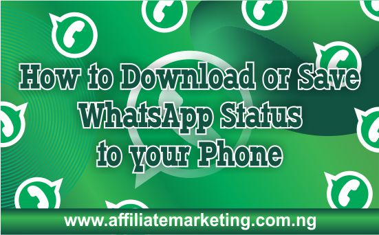 Save WhatsApp Status to your phone