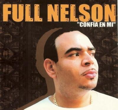 Full Nelson - Confia En Mi (2005) (Republica Dominicana)