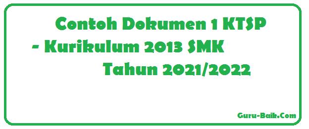 Gambar Dokumen 1 Kurikulum 2013 (KTSP) SMK Tahun 2021/2022