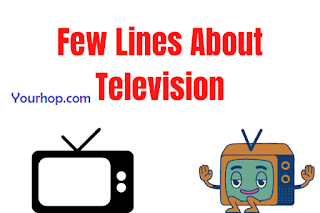 Short few lines essay on television for class 1,2,3,4,5
