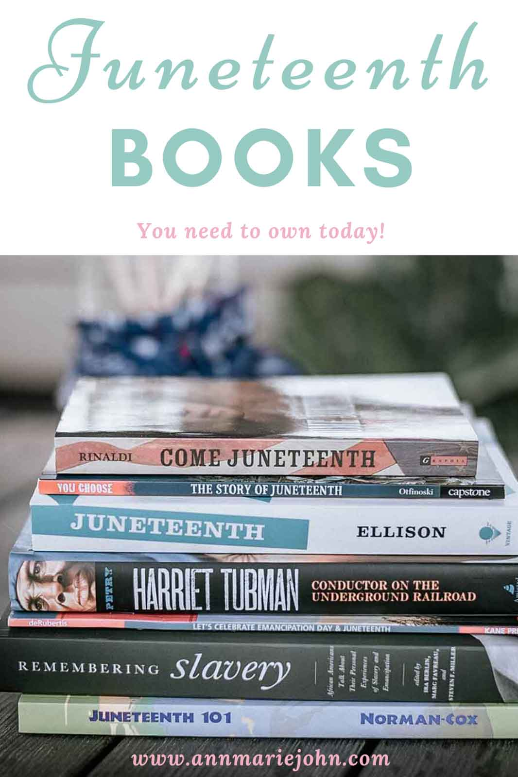 Juneteenth Books You Need to Own Today