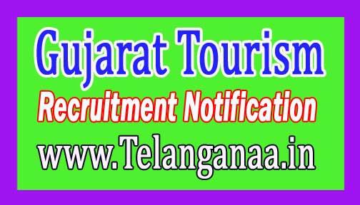 Gujarat Tourism Recruitment Notification 2017