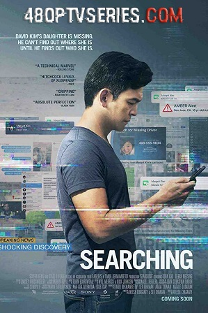 Watch Online Free Searching (2018) Full Hindi Dual Audio Movie Download 480p 720p Bluray
