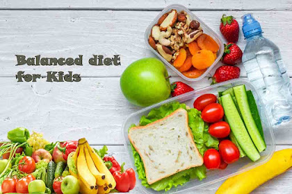 Tips on Making the Balanced Diet for Kids