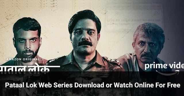 Paatal Lok Web Series Download By TamilRockers